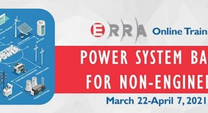 ERRA Online Training – Power System Basics for Non-Engineers, March 22-April 7, 2021